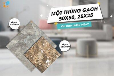 1 thùng gạch lát nền 50x50, 25x25 bao nhiêu viên? Giá bao nhiêu?