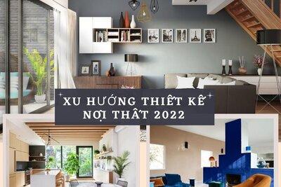 Xu hướng thiết kế trang trí nội thất sẽ lên ngôi trong năm 2022